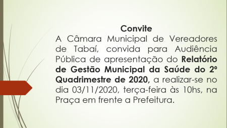 Audiência Pública de apresentação do Relatório de Gestão Municipal da Saúde.