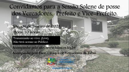 Convidamos para a Sessão Solene de posse dos Vereadores,  Prefeito e Vice-Prefeito.